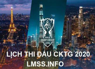lich-thi-dau-cktg-2020-lmht-lol